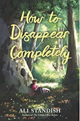 How to Disappear Completely Hardcover