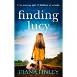 Finding Lucy: A suspenseful and moving novel that you won't be able to put down
