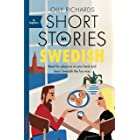 Short Stories in Swedish for Beginners: Read for pleasure at your level, expand your vocabulary and learn Swedish the fun way