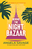 Behind the Night Bazaar: Jayne Keeney PI in Chiang Mai (Jayne Keeney Novels Book 1)