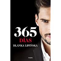 365 días («Trilogía 365 días» 1): La novela erótica que inspiró el fenómeno mundial emitido por Netflix