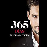 365 días («Trilogía 365 días»): La novela erótica que inspiró el fenómeno mundial emitido por Netflix (Spanish Edition)