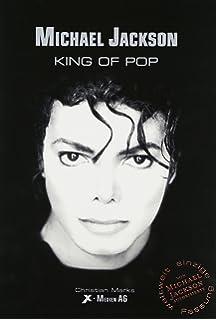 michael jackson king of pop die weltweit einzige von michael jackson selbst autorisierte biografie - Michael Jackson Lebenslauf