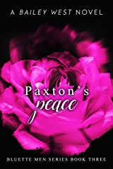Paxton's Peace (Bluette Men Series) Kindle Edition