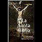 La Santa Biblia: Nuevo Testamento