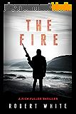The Fire: SAS Hero turns Manchester Hitman (A Rick Fuller Thriller Book 2) (English Edition)
