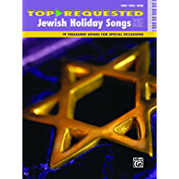 Top-Requested Jewish Holiday Songs Sheet Music: 19 Treasured Songs for Special Occasions for Piano/Vocal/Guitar (Piano… book cover