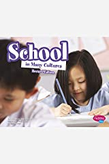 School in Many Cultures (Life Around the World) Kindle Edition
