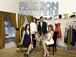 Fashion Hunters Season 1