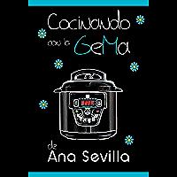 Cocinando con la GeMa (Spanish Edition)