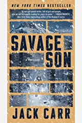 Savage Son: A Thriller (Terminal List Book 3) Kindle Edition