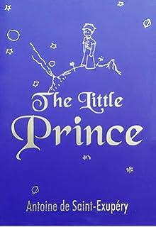 The Little Prince Saint Exupery Antoine De 8601300437767 Amazon Com Books