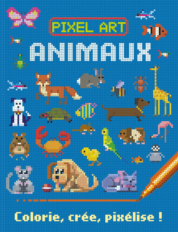 Pixel Art Animaux Colorie Crée Pixélise Amazonfr