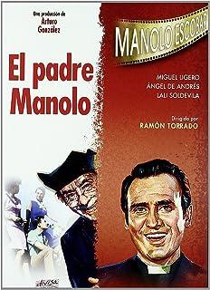 El padre Manolo [DVD]
