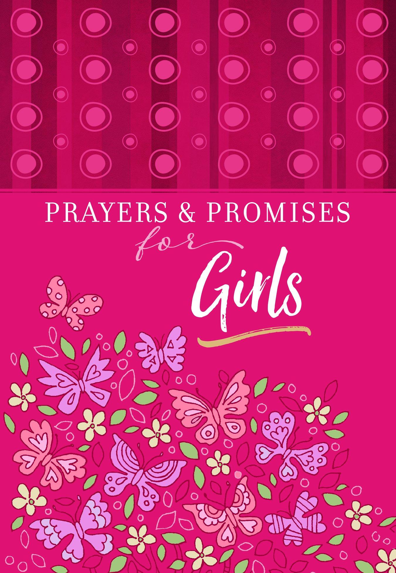 Prayers & Promises for Girls: BroadStreet Publishing Group LLC:  9781424556618: Amazon.com: Books
