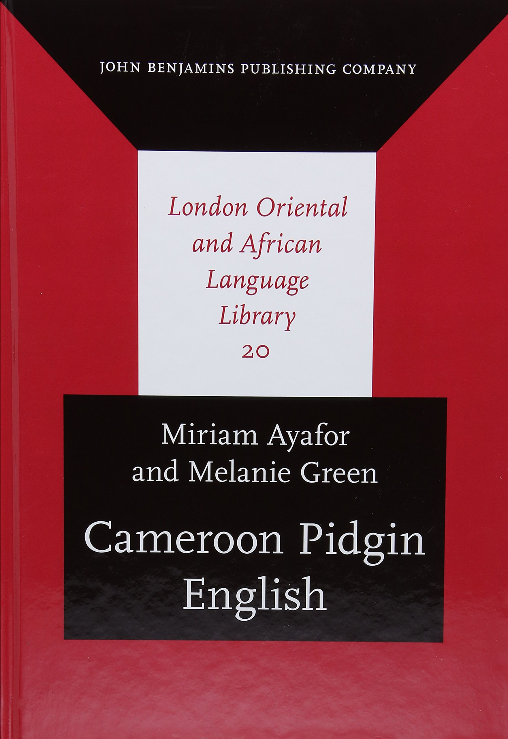 Cameroon pidgin english a comprehensive grammar miriam ayafor cameroon pidgin english a comprehensive grammar miriam ayafor melanie green 9789027238269 books amazon publicscrutiny Images
