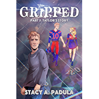 Gripped Part 5: Taylor's Story (English Edition)