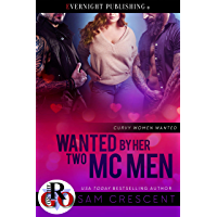Wanted by Her Two MC Men (Curvy Women Wanted Book 19) (English Edition)