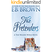 The Pretenders (Time Walkers World Book 2)