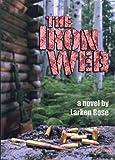 The Iron Web