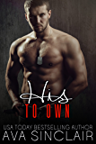 His to Own (Completely His Book 3)