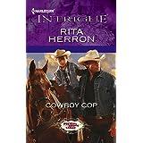 Cowboy Cop (Bucking Bronc Lodge Book 4)