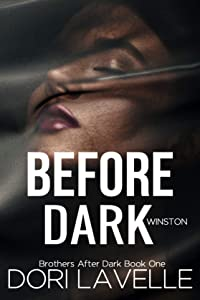 Before Dark: A Romantic Thriller (Brothers after Dark Book 1)