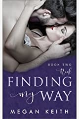 Crossroads (Finding My Way Book 2) Kindle Edition