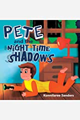 Pete and the Night Time Shadows Kindle Edition