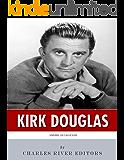 American Legends: The Life of Kirk Douglas