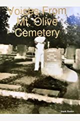 Voices from Mt. Olive Cemetery Kindle Edition
