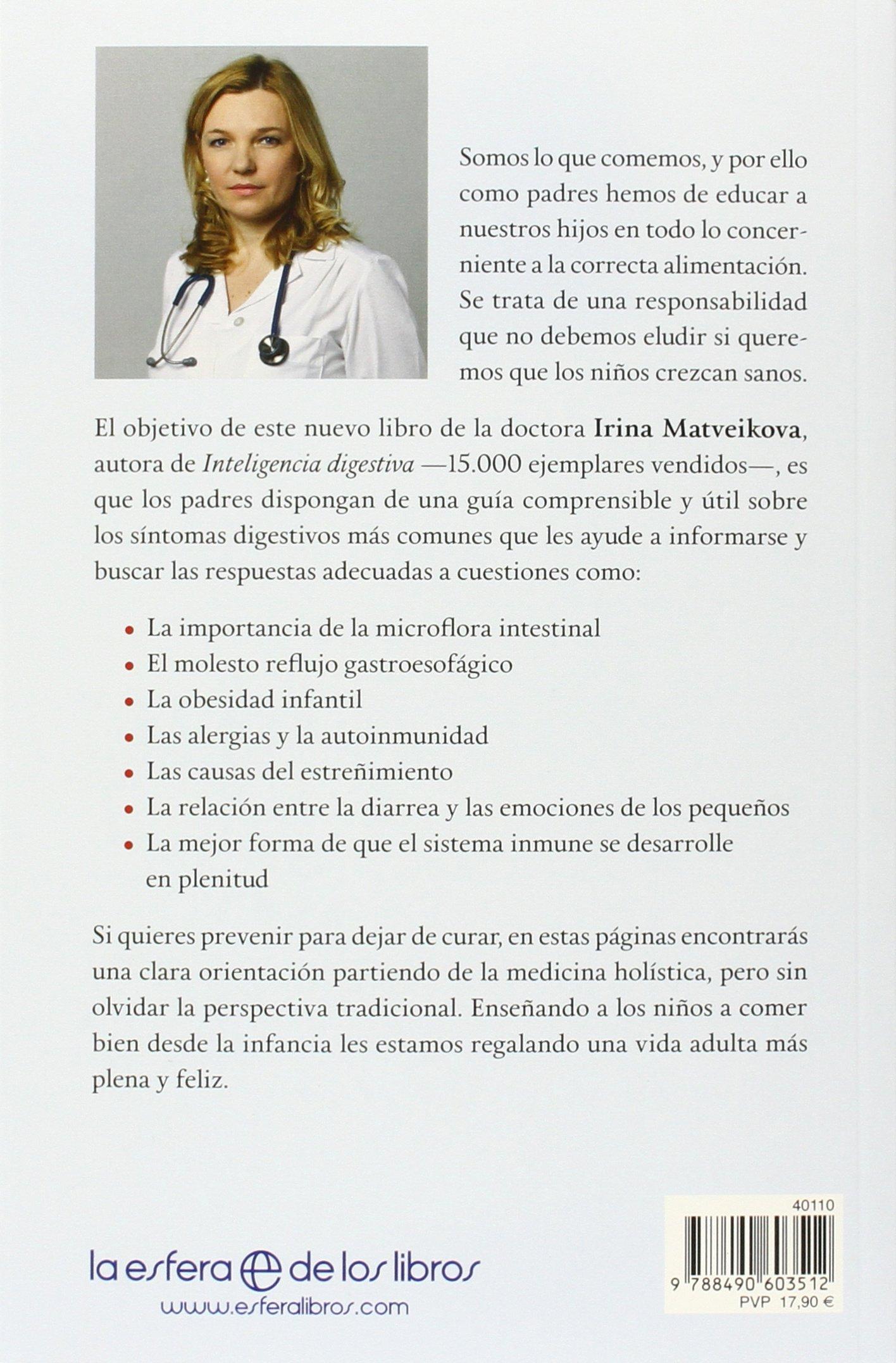 Inteligencia Digestiva Para Niños Psicología y salud: Amazon.es: Dra. Irina  Matveikova, José Luis Izquierdo Martín: Libros