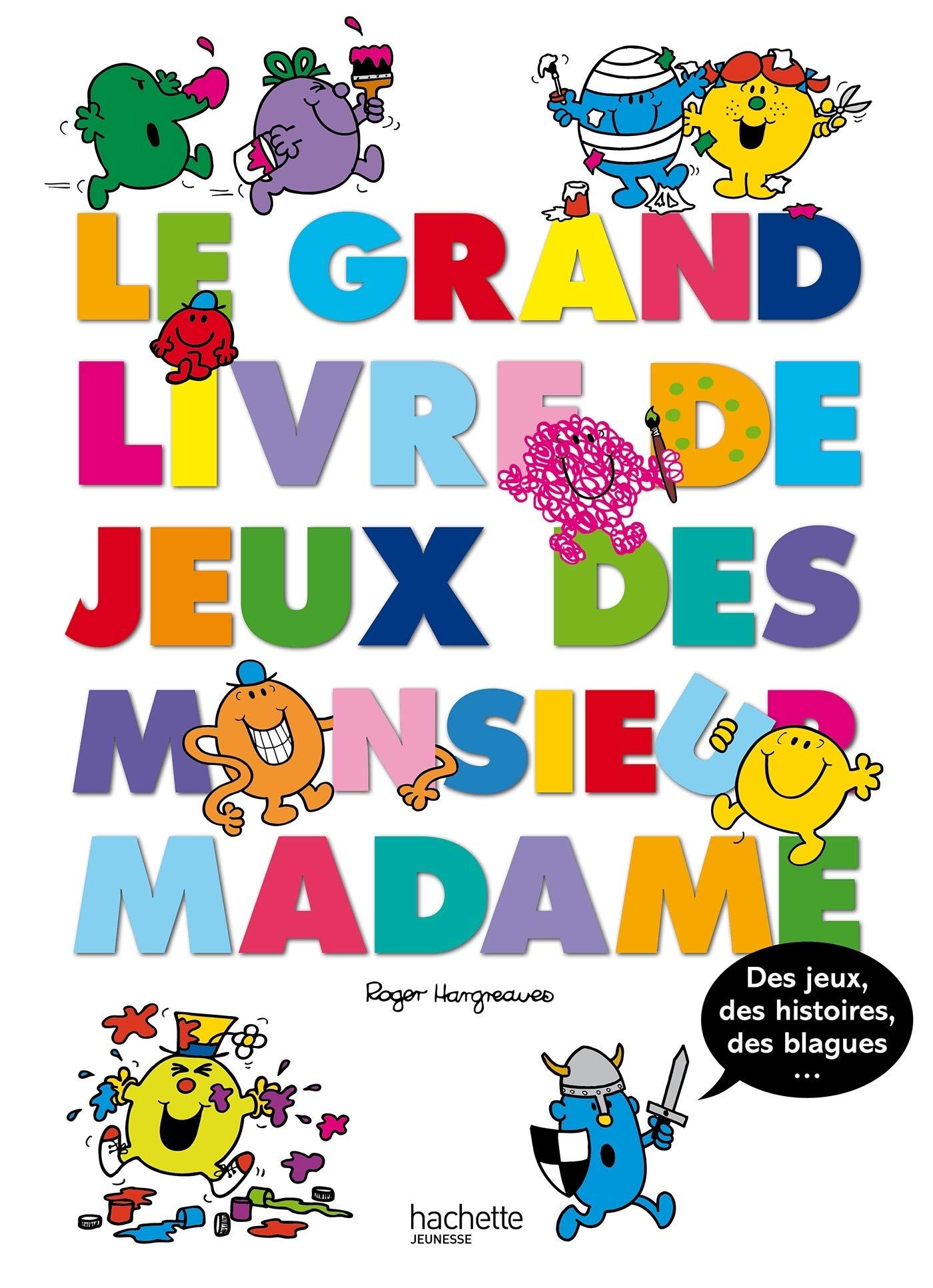 Le Grand Livre De Jeux Des Monsieur Madame 9782012200890