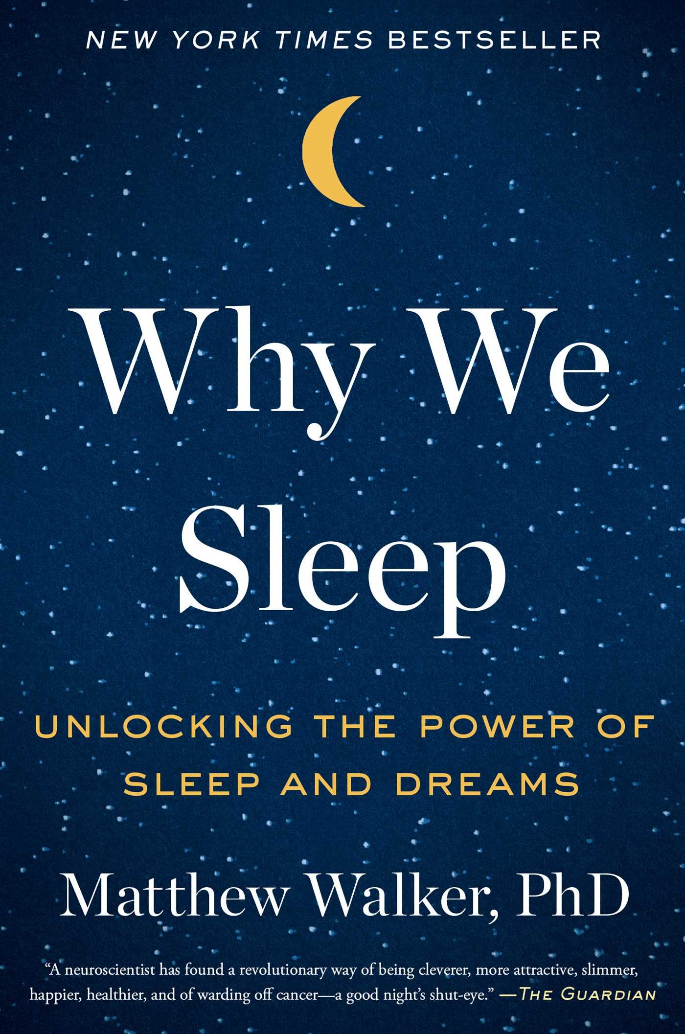 Why We Sleep: Unlocking the Power of Sleep and Dreams: Amazon.es: Matthew Walker: Libros en idiomas extranjeros