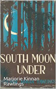 South Moon Under : PREMIUM EDITION (Illustrated)