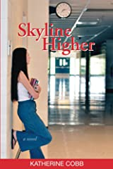 Skyline Higher Kindle Edition