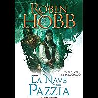 La nave della pazzia – I mercanti di Borgomago #2 (Fanucci Editore)