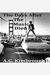 The Days After the Music Died