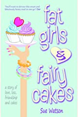 Fat Girls and Fairy Cakes Kindle Edition