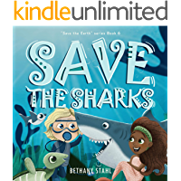 Save the Sharks (Save the Earth Book 6)