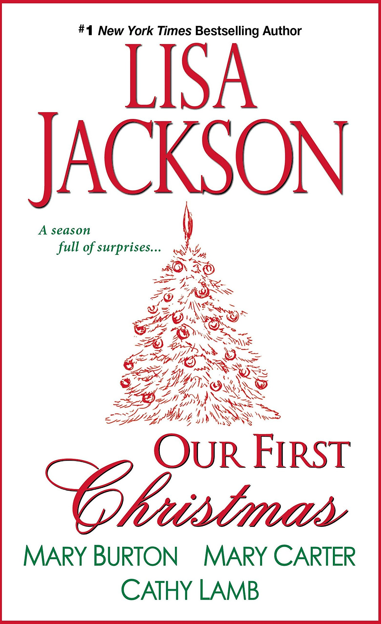 Amazoncom Our First Christmas (9781420125047) Lisa Jackson, Mary Burton, Mary