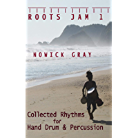 Roots Jam 1: Collected Rhythms for Hand Drum and Percussion book cover