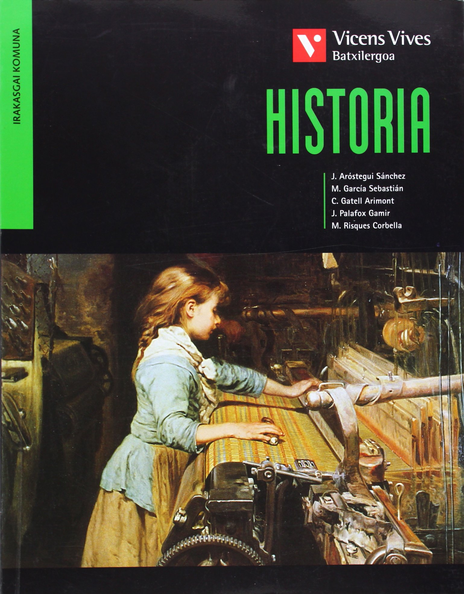 Historia (historia De España En Euskera): Amazon.es: Gatell Arimont, Cristina, Palafox Gamir, Jordi: Libros