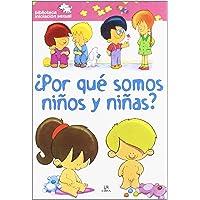 Por que somos ninos y ninas?/ Why Are We Boys and Girls?;Biblioteca Iniciacion Sexual/ Sexual Education Library