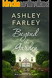 Beyond the Garden (Magnolia Series Book 2)