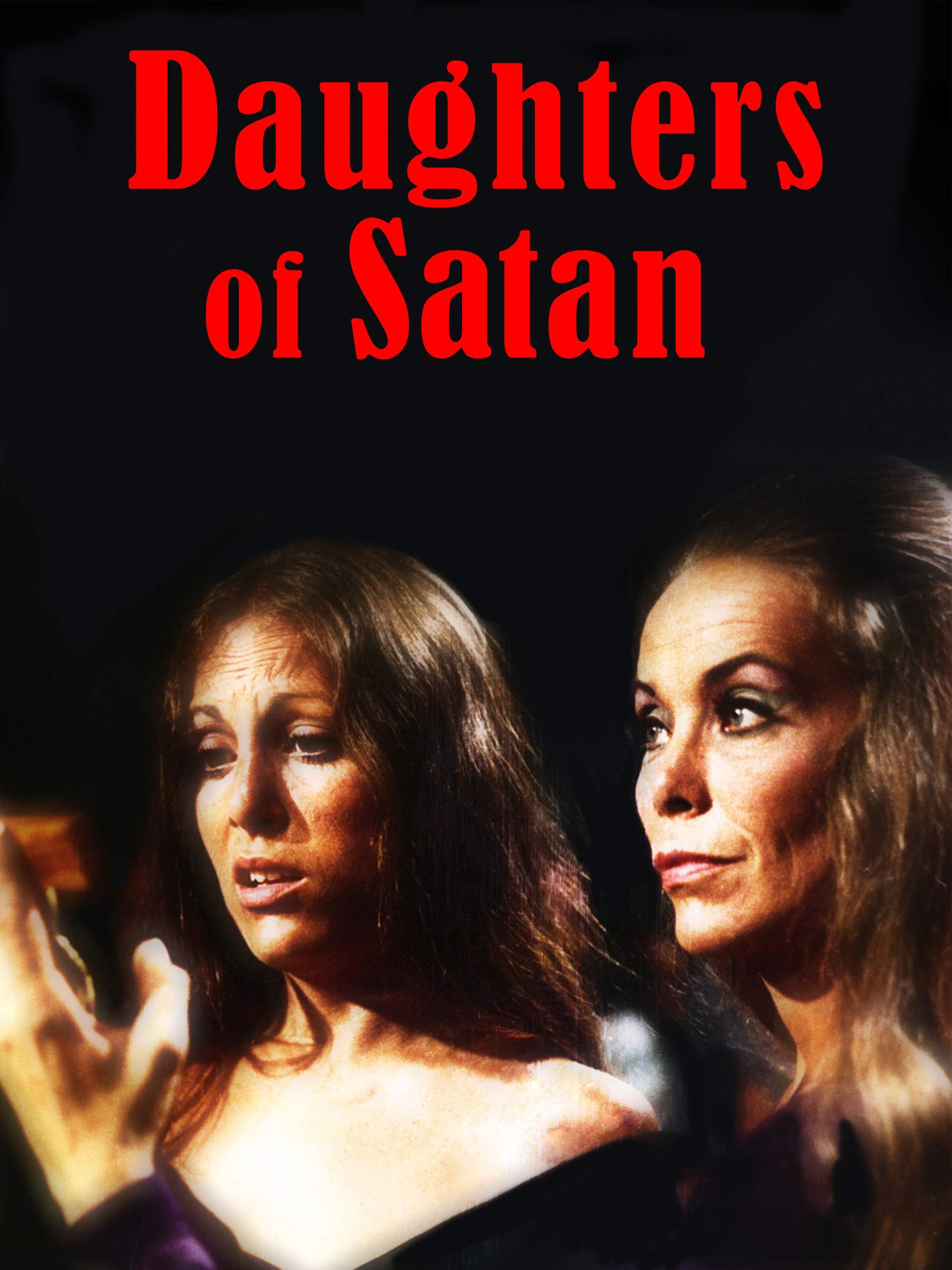 Watch Daughters Of Satan Prime Video
