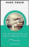 The Adventures of Huckleberry Finn  (ArcadianPress Edition) (English Edition)
