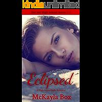 Eclipsed: A High School Bully Romance (Del Sol High Book 3)