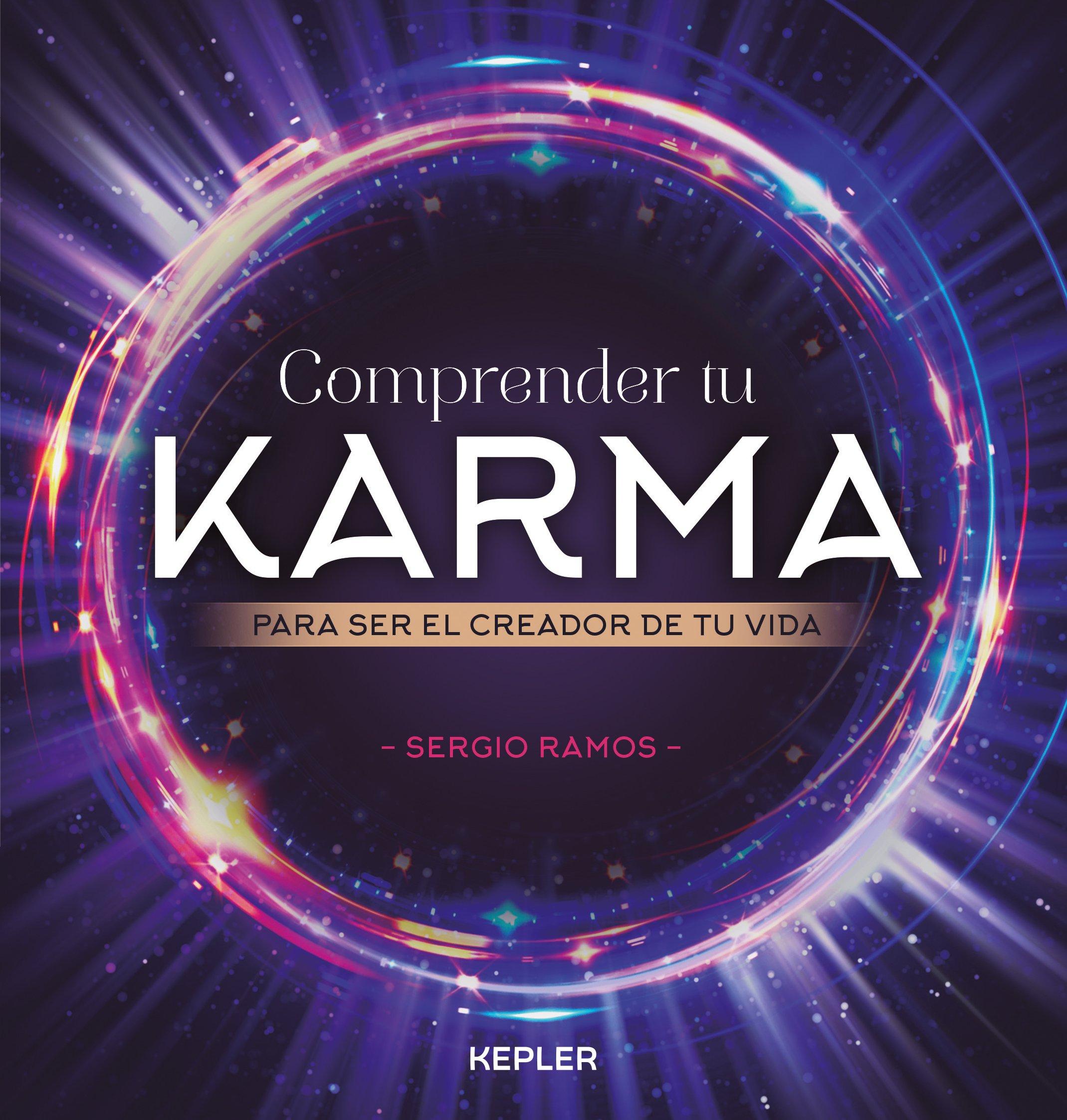 Comprender tu karma (Kepler Esoterismo): Amazon.es: RAMOS MORENO, SERGIO: Libros