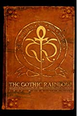 The Gothic Rainbow: Beginning Volume of the Vampire Noctuaries Kindle Edition